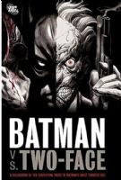 Batman Vs. Two-Face - TPB/Graphic Novel